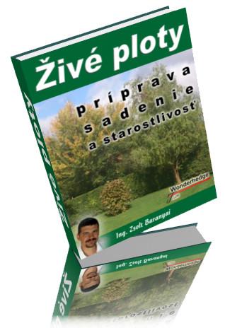 Kniha o pestovaní živých plotov